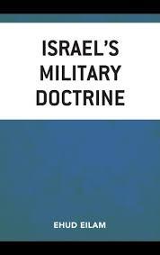 BOOK RELEASE: ISRAEL'S MILITARY DOCTRINE by EHUD EILAM